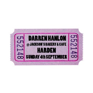 Image of Darren Hanlon - HARDEN - Sunday 4th September - $11 + $2 Booking Fee