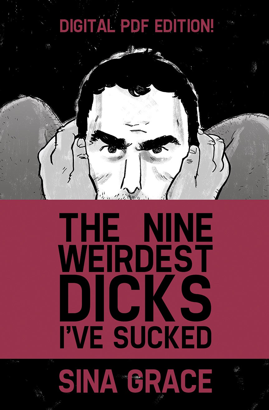 Image of NINE WEIRDEST DICKS I'VE SUCKED DIGITAL EDITION