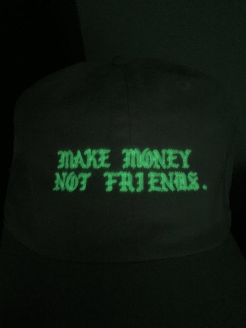 """Image of Make money not friends """"Glow Series"""" LIMITED RELEASE"""