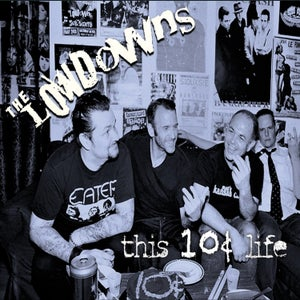 Image of The Lowdowns THIS 10¢ LIFE   *comes w/ FREE stickers!