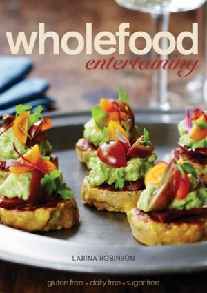 Image of Wholefood Entertaining Cookbook