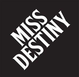 Image of MISS DESTINY LP **HOT RELEASE**