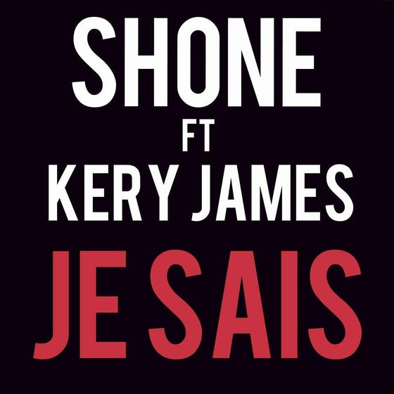 "Image of (Téléchargement légal) Shone ft Kery James ""Je sais"""