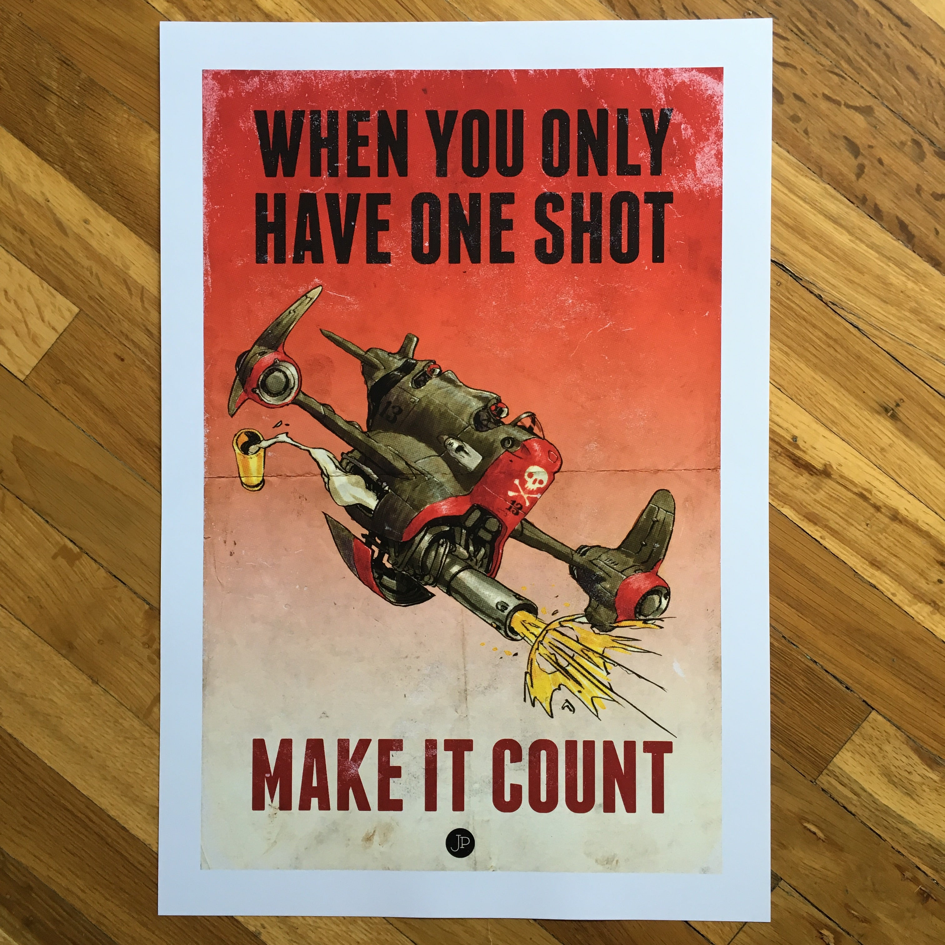 When You Only Have One Shot Print