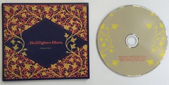 Image of Bullfighter Blues by Bravo Max (CD)