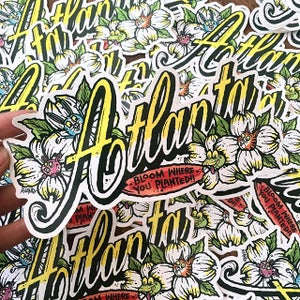 "Image of Atlanta ""bloom where you planted"" sticker"
