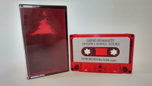 Image of Hands I Annul Yours - Asking for Death/Grind Humanity cassette
