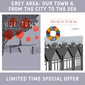 Image of ***GREY AREA: OUR TOWN & FROM THE CITY TO THE SEA SPECIAL OFFER***