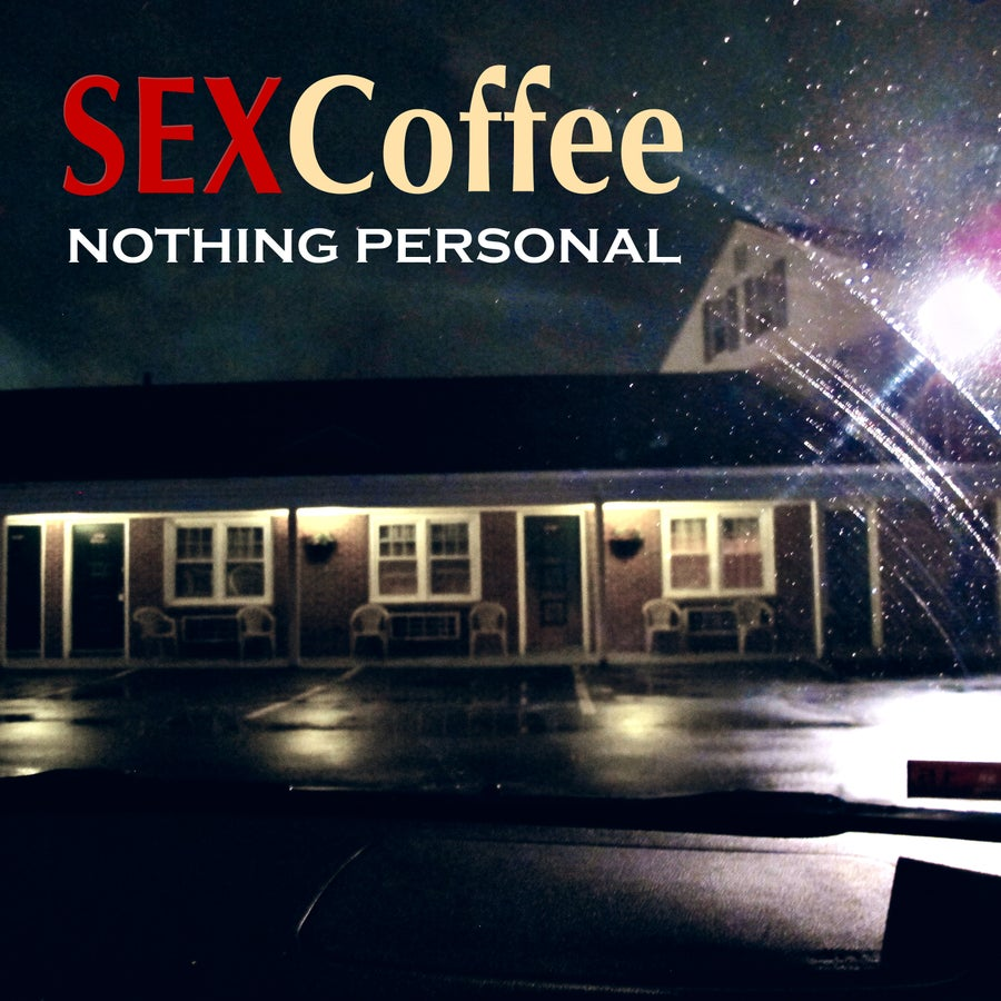 "Image of SEXCoffee ""Nothing Personal"" EP"