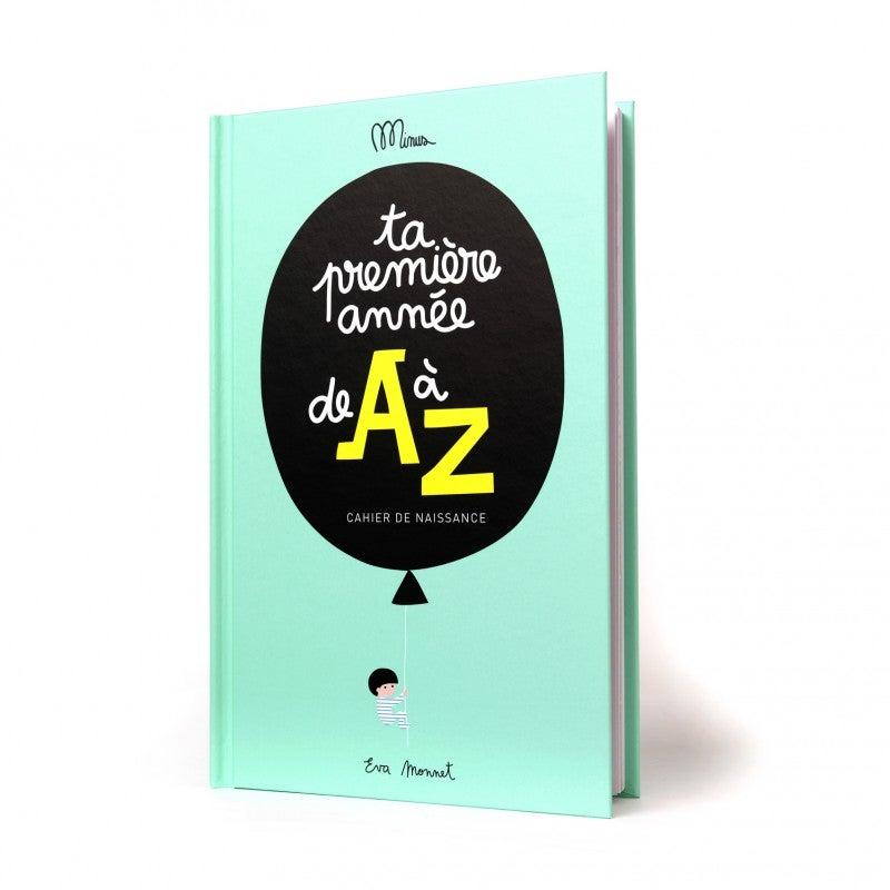 Image of cahier de naissance - ta première année de A à Z