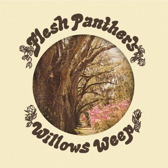 "Image of MP-101 FLESH PANTHERS ""WILLOWS WEEP"" LP"