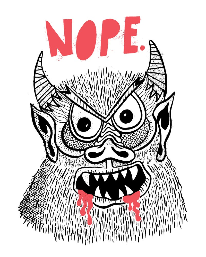 Image of Nope 8x10 Art Print