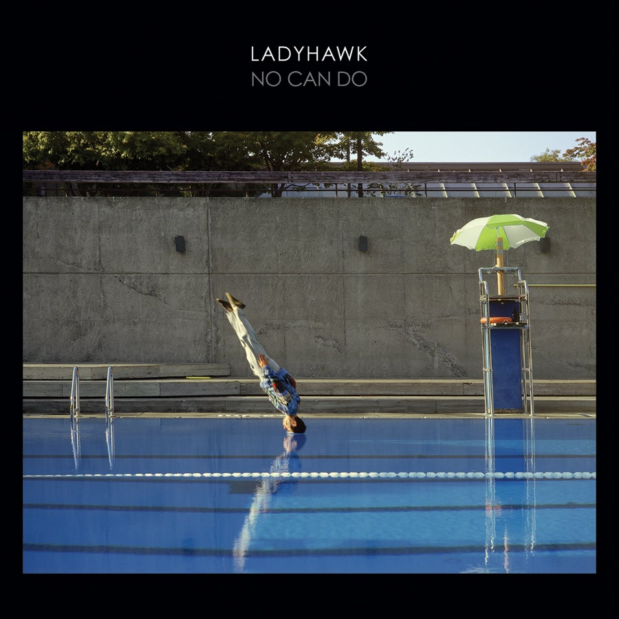 Image of Ladyhawk • No Can Do • LP (with digital download)