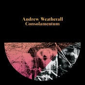 Image of Andrew Weatherall - Consolamentum CD