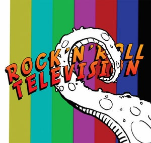 Image of Rock N Roll Television- Self Titled (CD) CLEARANCE!!