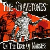Image of The Gravetones- On the Edge of Madness (CD) CLEARANCE!!