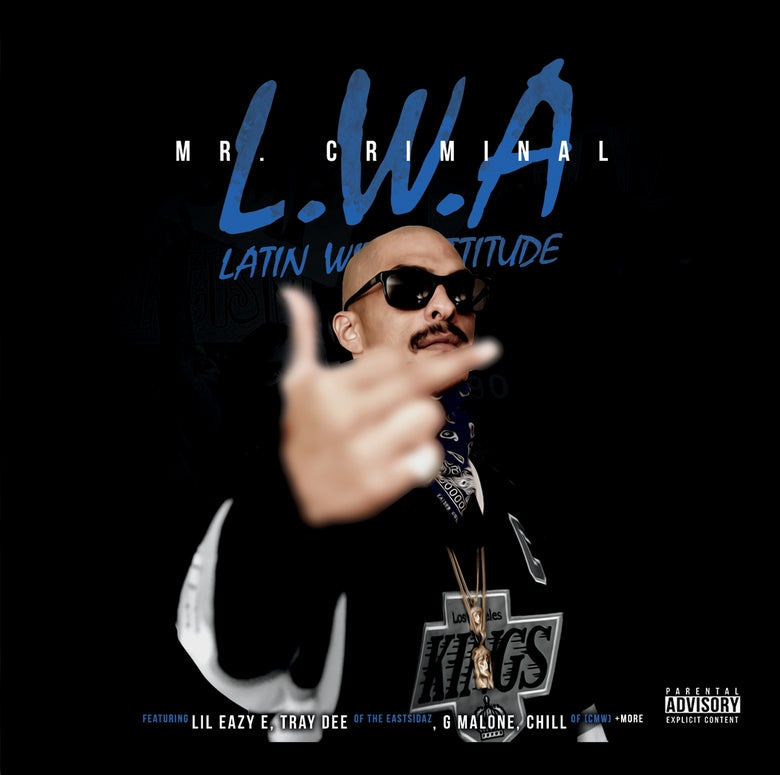 Image of MR. CRIMINAL - LWA - LATIN WITH ATTITUDE - PRE-ORDER