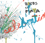 "Image of BIRDS OF MAYA ""Celebration"" LP"