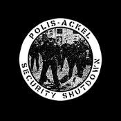 "Image of POLIS-ÄCKEL - SECURITY SHUTDOWN 7"" EP"