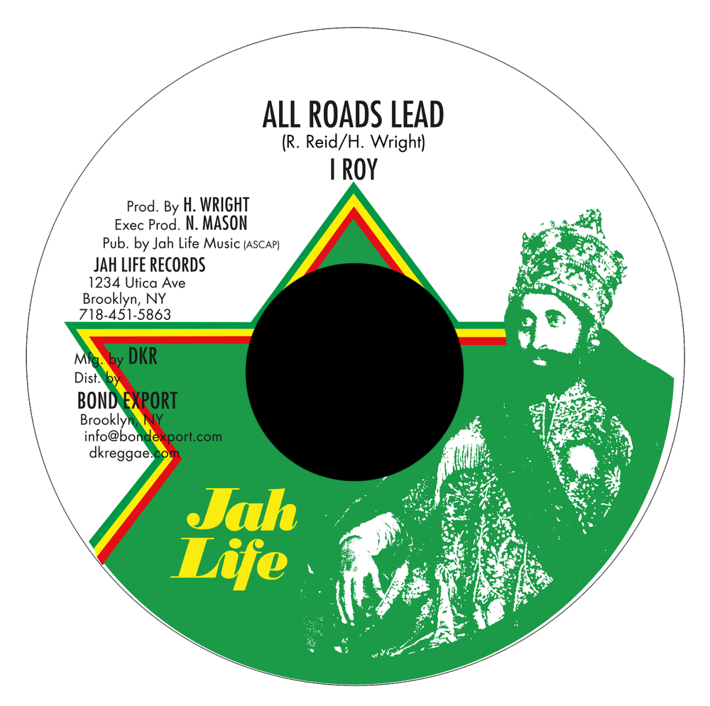"Image of I Roy - All Roads Lead 7"" (Jah Life)"