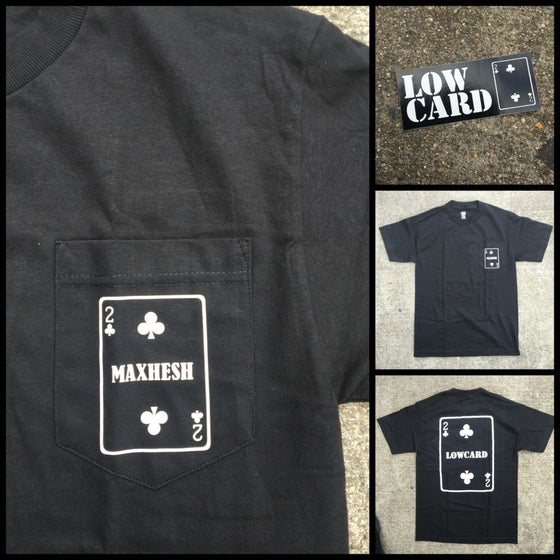 Image of Max Hesh x Low Card Colab T-Shirts