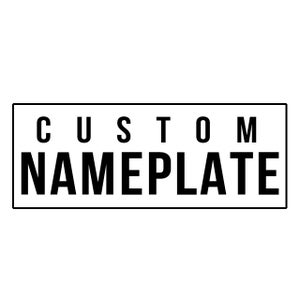 Image of Custom Nameplate