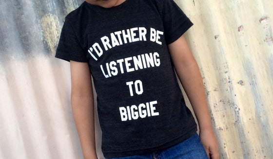 Image of I'D RATHER BE LISTENING TO BIGGIE TEE