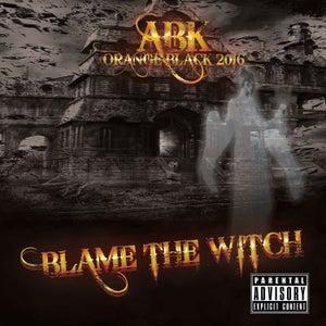 """Image of ABK - Orange Black 2016 Single """"Blame the Witch"""