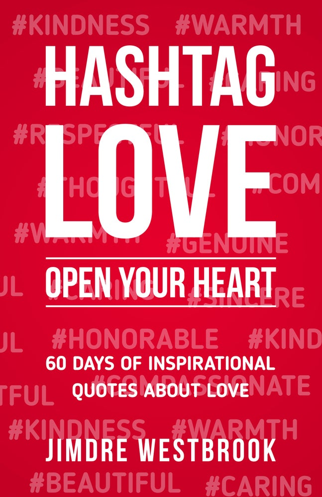 Image of Hashtag Love: Open Your Heart (Paperback)