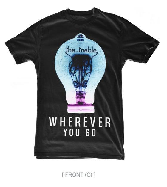 Image of Wherever You Go T Shirt