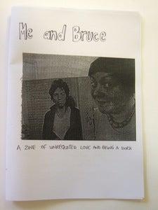 Image of Me and Bruce zine bundle!