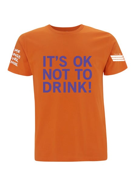 Image of IT'S OK NOT TO DRINK! Only the diehard remain! Edge Day /30 Pre-order