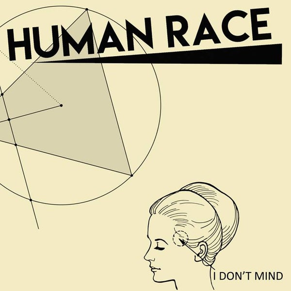 Image of Human Race - I Don't Mind 7""
