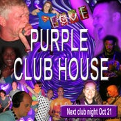 Image of The Purple Club House - Friday 21st October 2016