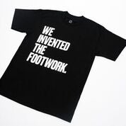 Image of WE INVENTED THE FOOTWORK