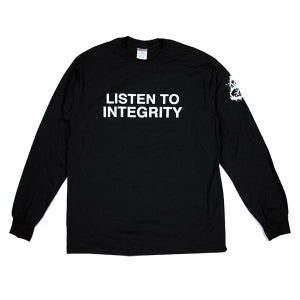 """Image of """"LISTEN TO INTEGRITY"""" Long Sleeve"""