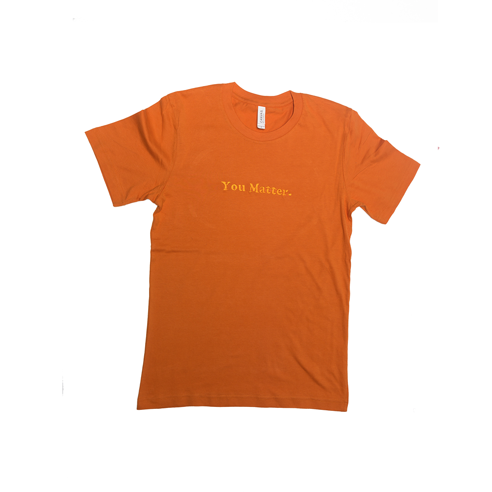 Image of Orange You Matter T Shirt
