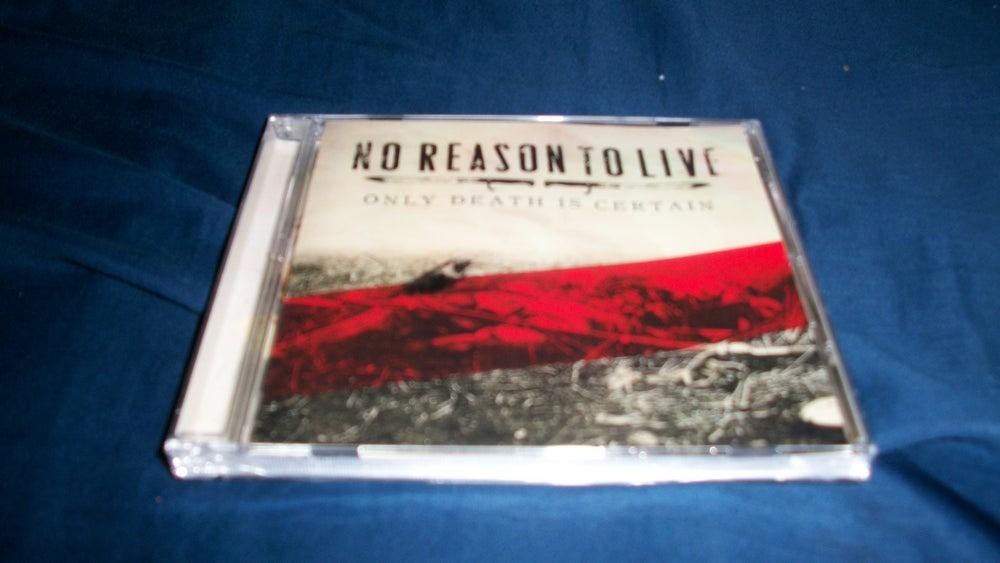 Image of NO REASON TO LIVE CD
