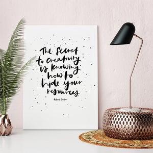 Image of Secret to Creativity Print