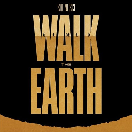 Image of Soundsci 'Walk The Earth' (FPI008)