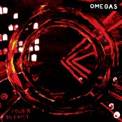 Image of OMEGAS - POWER TO EXIST 12""