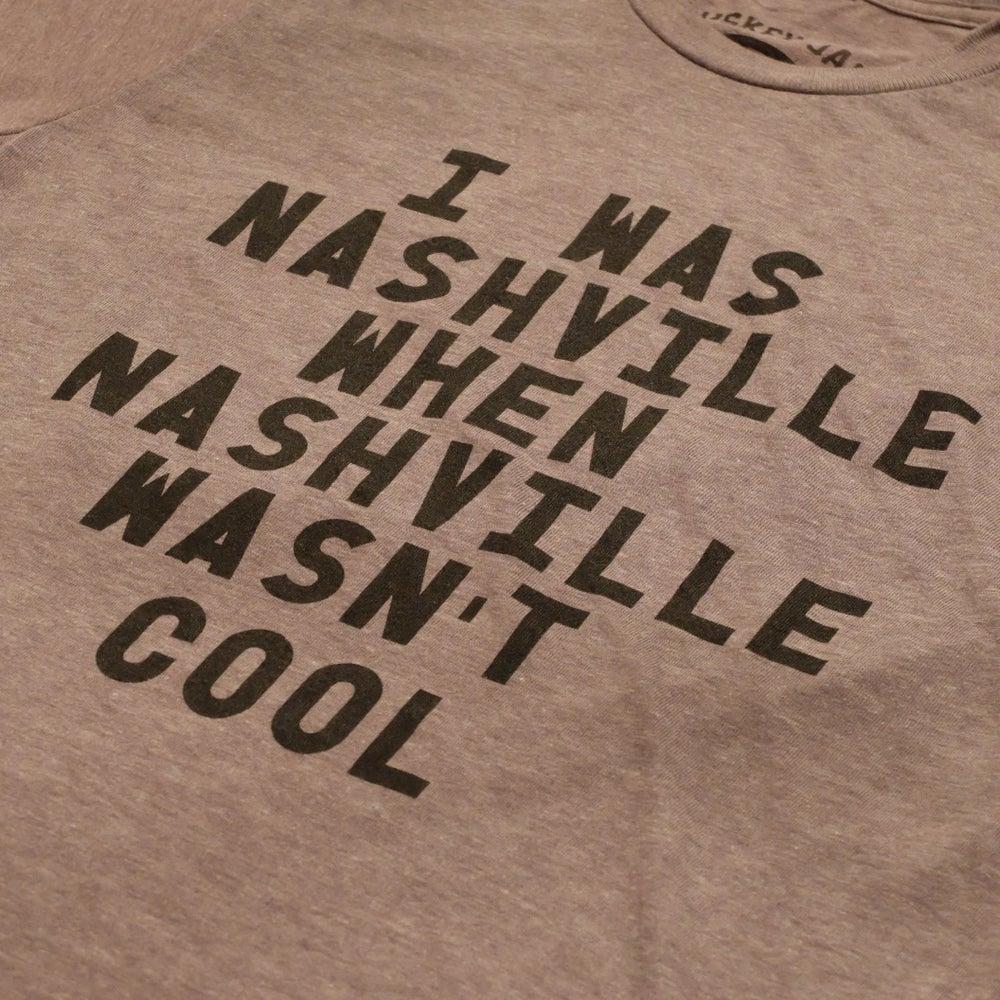 Image of I Was Nashville Tri-Blend Tee