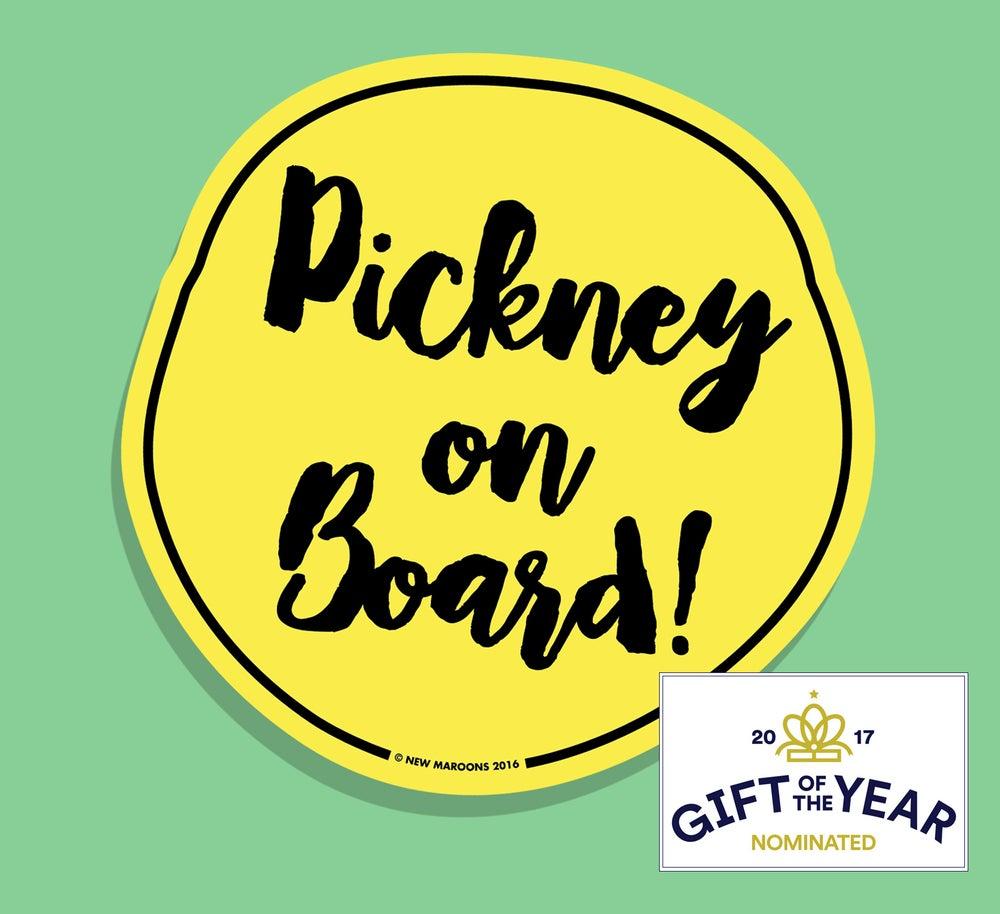 """Image of """"Pickney on Board"""" Car Sticker"""