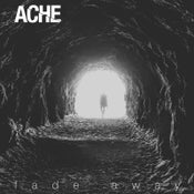 "Image of ACHE ""Fade Away"" CD"