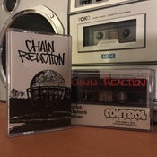Image of CHAIN REACTION Demo tape