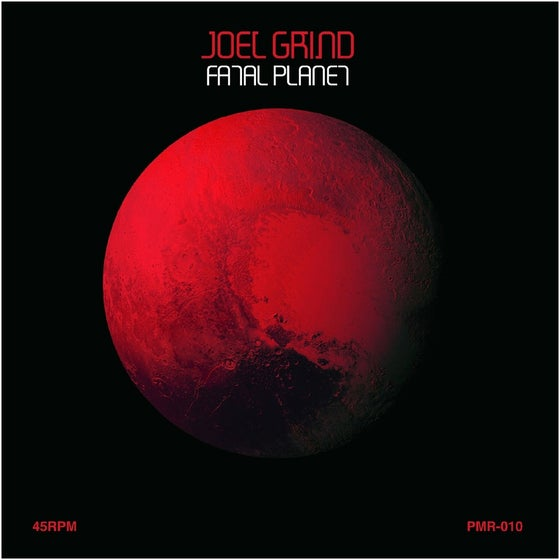 "Image of Joel Grind: Fatal Planet 7"" Red & Black split color vinyl 138 pressed"