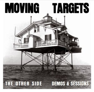 Image of MADE TO ORDER SERIES #2: MOVING TARGETS - The Other Side : Demos And Sessions LP