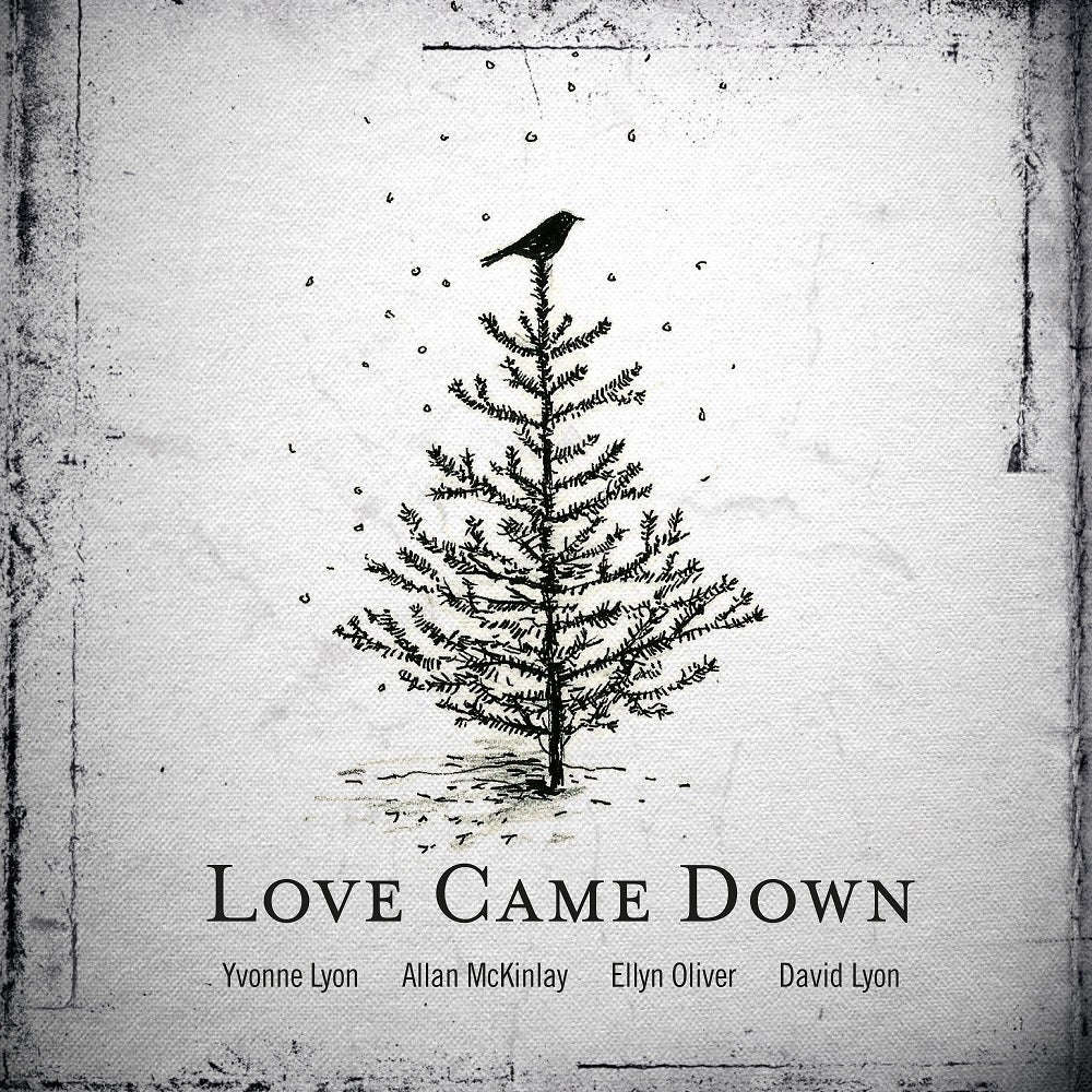 Image of Love Came Down