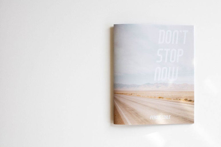 Image of Don't Stop Now by Fergus Coyle