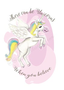 """Image of """"There Can be Unicorns…."""" Print"""